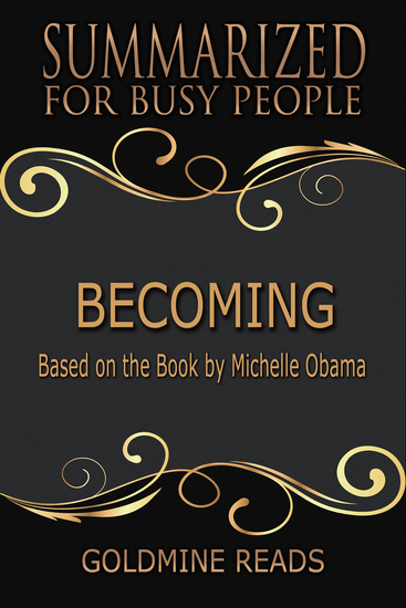 Becoming - Summarized for Busy People - Based on the Book by Michelle Obama - cover