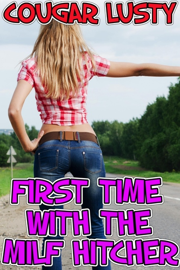 First time with the milf hitcher - cover