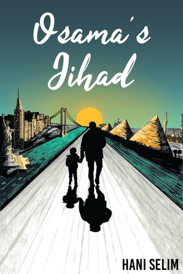 Osama's Jihad - A Pita Bread American Story - cover
