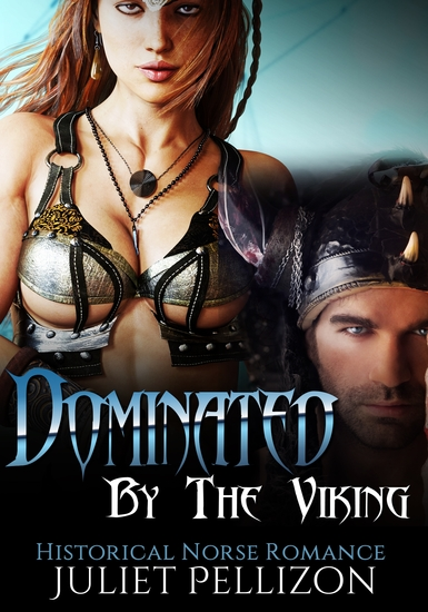 Dominated By The Viking - Historical Alpha Erotic Romance - cover
