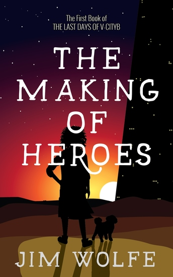 The Making of Heroes - cover
