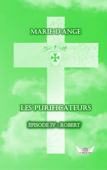 Les Purificateurs épisode 4 - Episode 4 : Robert - cover