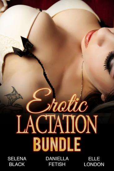 Erotic Lactation Bundle - Milking Adult Stories - cover