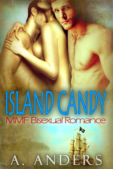 Island Candy - MMF Bisexual Romance - cover