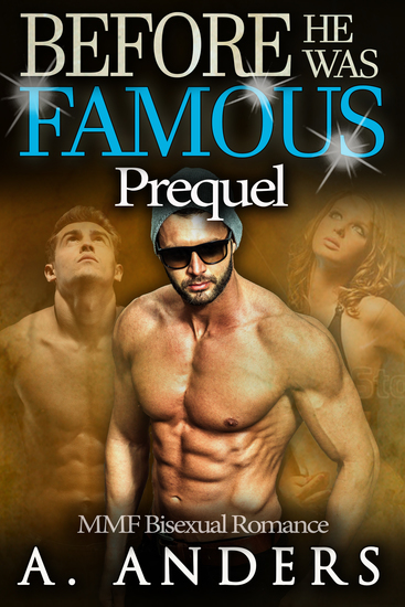 Before He Was Famous: Prequel - MMF Bisexual Romance - cover