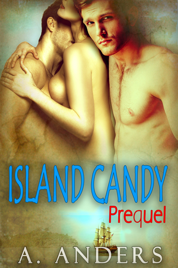 Island Candy: Prequel - MMF Bisexual Romance - cover