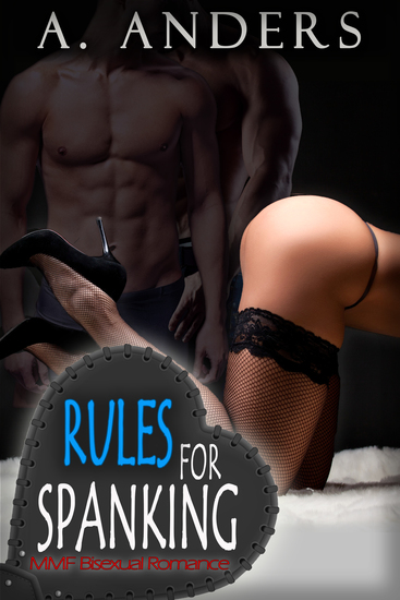 Rules For Spanking - MMF Bisexual Romance - cover
