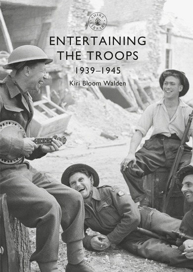 Entertaining the Troops - 1939–1945 - cover