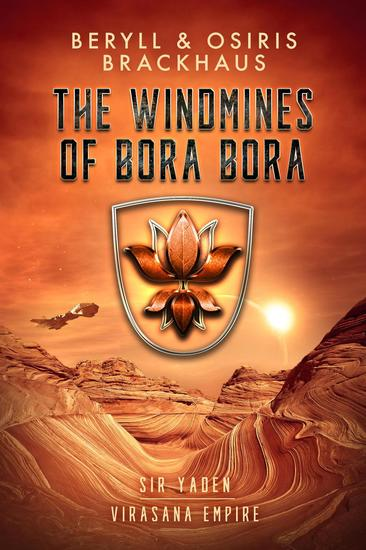 The Windmines of Bora Bora - Virasana Empire: Sir Yaden #2 - cover