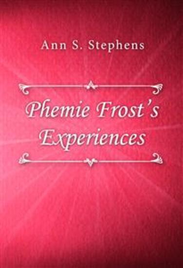 Phemie Frost's Experiences - cover