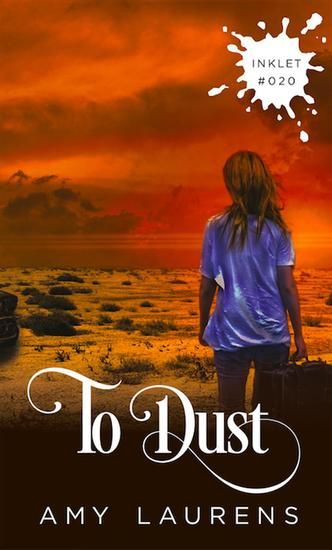 To Dust - Inklet #20 - cover