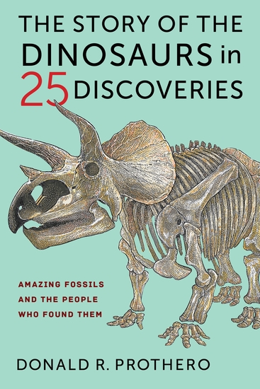 The Story of the Dinosaurs in 25 Discoveries - Amazing Fossils and the People Who Found Them - cover