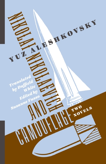 Nikolai Nikolaevich and Camouflage - Two Novels - cover