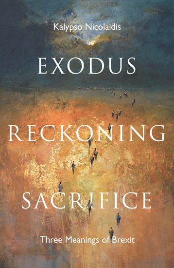 Exodus Reckoning Sacrifice - Three Meanings of Brexit - cover