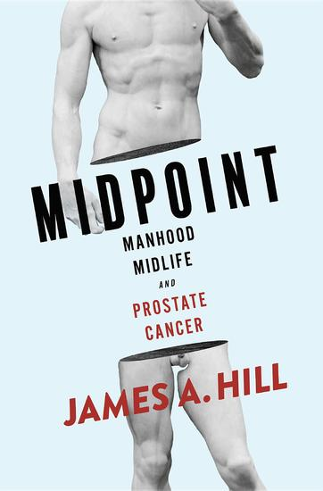 MIDPOINT - Manhood Midlife and Prostate Cancer - cover