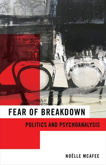 Fear of Breakdown - Politics and Psychoanalysis - cover