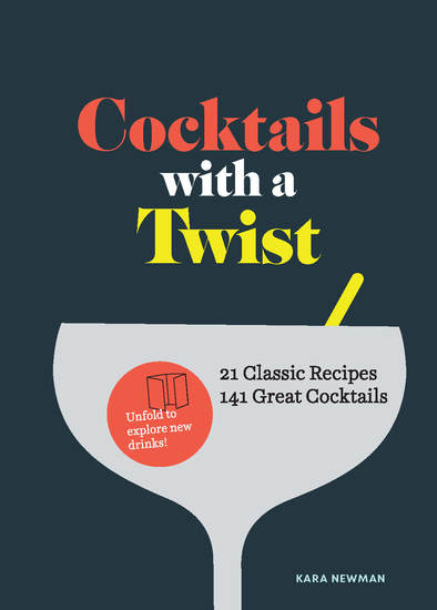 Cocktails with a Twist - 21 Classic Recipes 141 Great Cocktails - cover