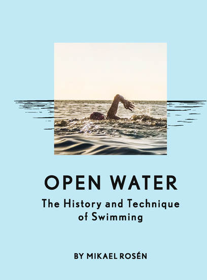 Open Water - The History and Technique of Swimming - cover