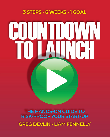 Countdown to Launch - 3 Steps 6 Weeks 1 Goal - The Hands-on Guide to Risk-proof Your Start-up - cover