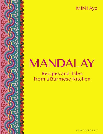 Mandalay - Recipes and Tales from a Burmese Kitchen - cover