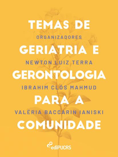 Temas de geriatria e gerontologia para a comunidade - cover