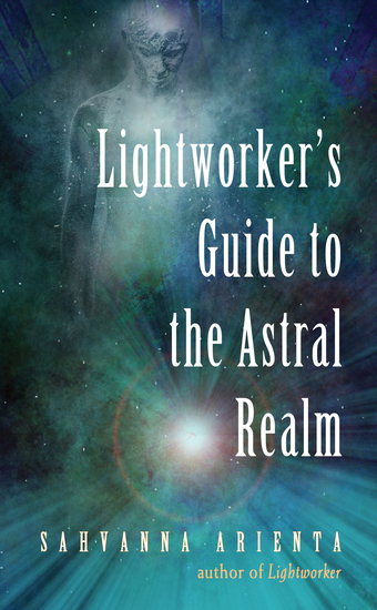 Lightworker's Guide to the Astral Realm - cover