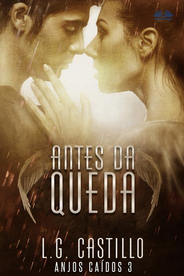Antes Da Queda (Anjos Caídos #3) - cover