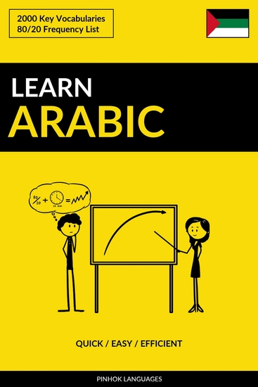 Learn Arabic - Quick Easy Efficient - 2000 Key Vocabularies - cover