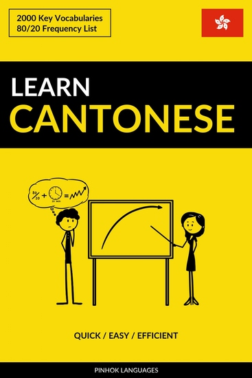 Learn Cantonese - Quick Easy Efficient - 2000 Key Vocabularies - cover