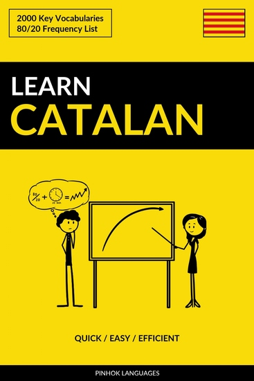 Learn Catalan - Quick Easy Efficient - 2000 Key Vocabularies - cover