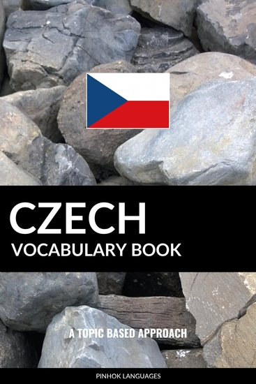 Czech Vocabulary Book - A Topic Based Approach - cover