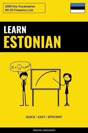 Learn Estonian - Quick Easy Efficient - 2000 Key Vocabularies - cover