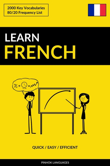 Learn French - Quick Easy Efficient - 2000 Key Vocabularies - cover