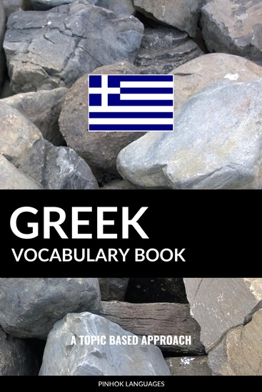 Greek Vocabulary Book - A Topic Based Approach - cover