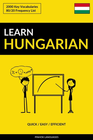Learn Hungarian - Quick Easy Efficient - 2000 Key Vocabularies - cover