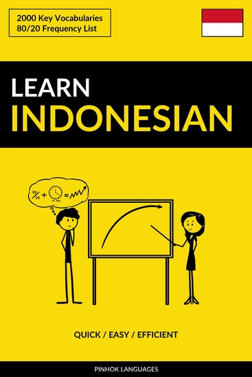 Learn Indonesian - Quick Easy Efficient - 2000 Key Vocabularies - cover