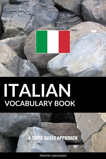 Italian Vocabulary Book - A Topic Based Approach - cover