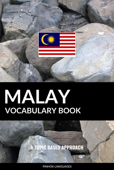 Malay Vocabulary Book - A Topic Based Approach - cover