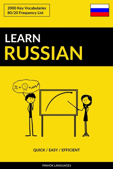 Learn Russian - Quick Easy Efficient - 2000 Key Vocabularies - cover