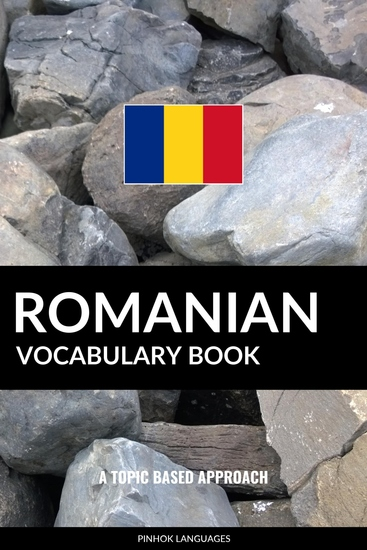 Romanian Vocabulary Book - A Topic Based Approach - cover