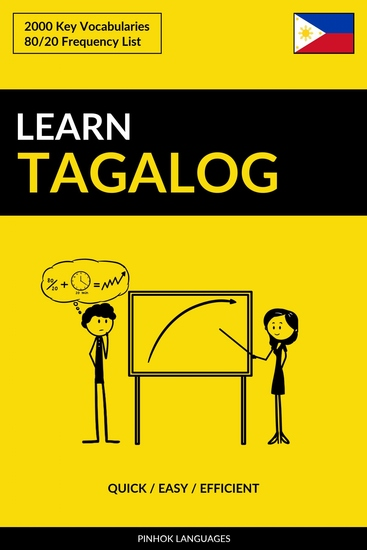 Learn Tagalog - Quick Easy Efficient - 2000 Key Vocabularies - cover