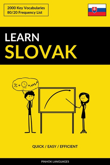 Learn Slovak - Quick Easy Efficient - 2000 Key Vocabularies - cover