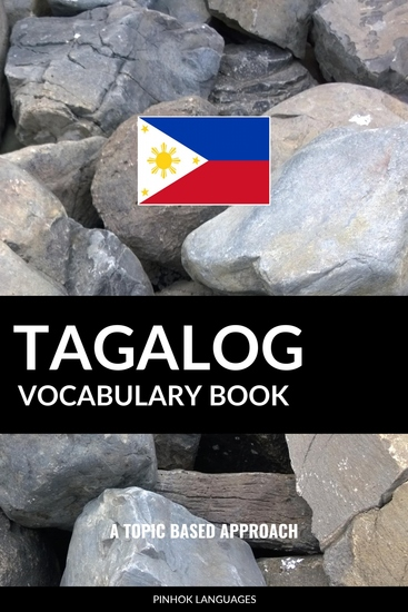 Tagalog Vocabulary Book - A Topic Based Approach - cover