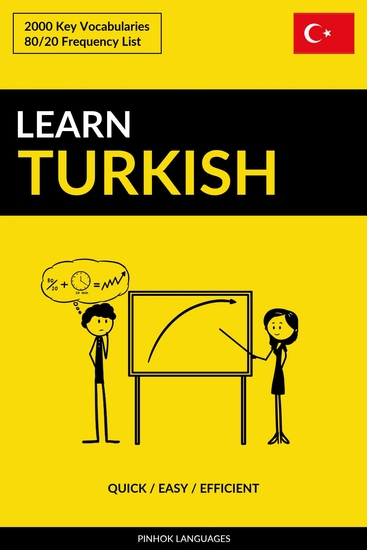 Learn Turkish - Quick Easy Efficient - 2000 Key Vocabularies - cover