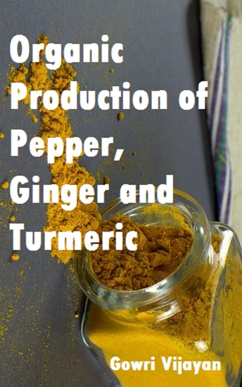 Organic Production of Pepper Ginger and Turmeric - cover