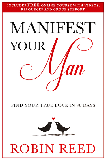Manifest Your Man - Find Your True Love in 30 Days - cover