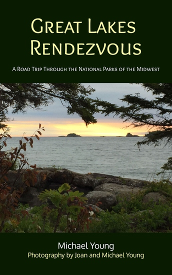 Great Lakes Rendezvous - A Road Trip Through the National Parks of the Midwest - cover