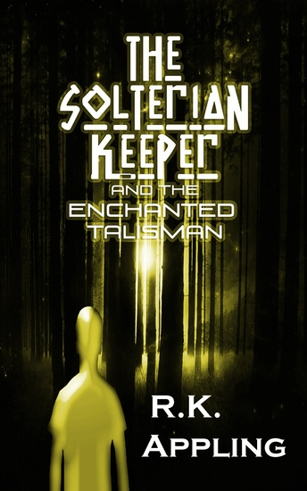 The Solterian Keeper and the Enchanted Talisman - cover