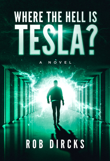 Where the Hell is Tesla? A Novel - cover