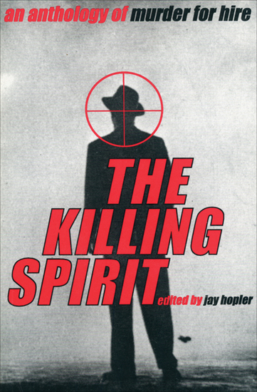 The Killing Spirit - An Anthology of Murder of Hire - cover